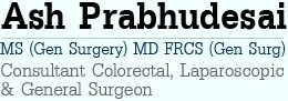 Ash Prabhudesai - Consultant Colorectal, Laparoscopic & General Surgeon